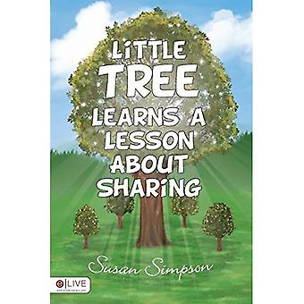 Little Tree Learns a Lesson About Sharing