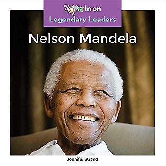 Nelson Mandela (Legendary Leaders)