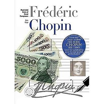 New Illustrated Lives of Great Composers: Chopin (Illustrated Lives of the Great Composers)
