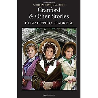 Cranford and Selected Short Stories (Wordsworth Classics)