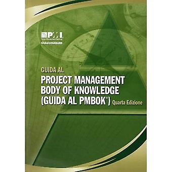 Guida Al Project Management Body of Knowledge: (Guida Al PMBOK)