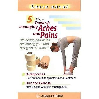 5 Steps Towards Managing Aches & Pains