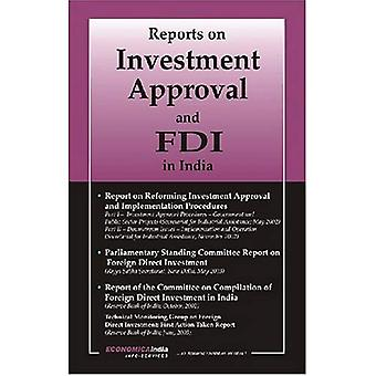 Reports on Investment Approval and Fdi in India