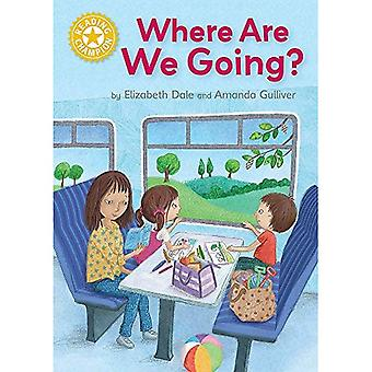 Reading Champion: Where Are� We Going?: Independent Reading Yellow 3 (Reading Champion)