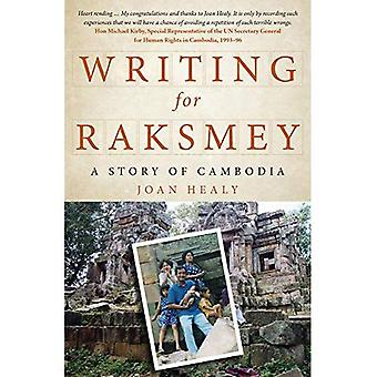 Writing for Raksmey: A Story of Cambodia