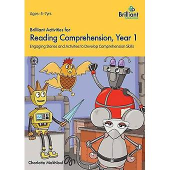 Brilliant Activities for Reading Comprehension Year 1 by Makhlouf & Charlotte