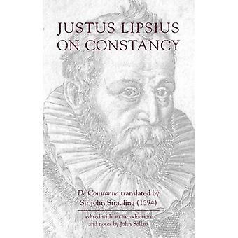 Justus Lipsius - On Constancy by Justus Lipsius - 9781904675150 Book