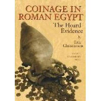 Coinage in Roman Egypt: The Hoard Evidence