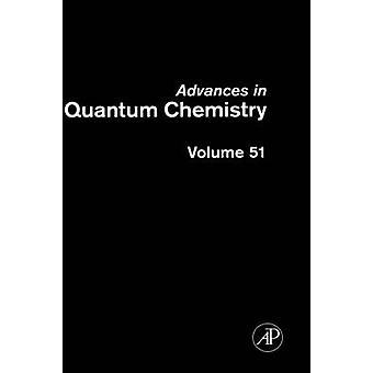 Avanzamenti in Quantum Chemistry Volume 51 da Sabin & John R.