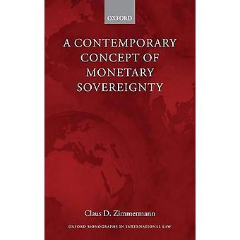 Moderno concetto di sovranità monetaria da Zimmermann & Claus D