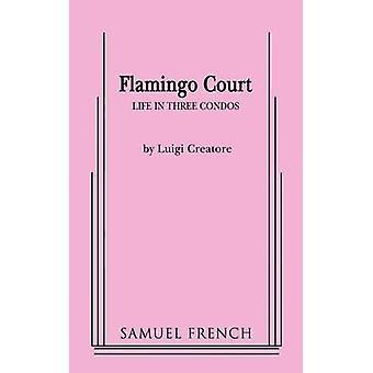Flamingo Court by Creatore & Luigi