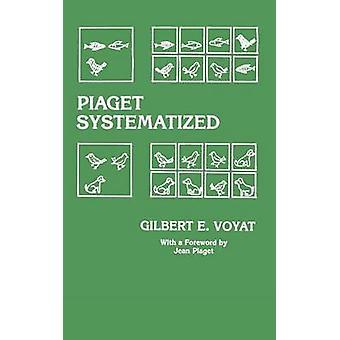 Piaget sistematizzata da Voyat & G.