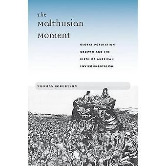 O crescimento da população Global momento malthusiana e o nascimento do ambientalismo americano por Robertson & Thomas