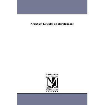 Abraham Lincoln en rimarrangement av Stoddard & Richard Henry