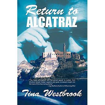 Återgå till Alcatraz genom Westbrook & Tina
