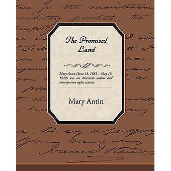 The Promised Land by Antin & Mary