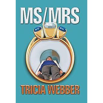 MSMrs Tricia Webber av Webber & Tricia