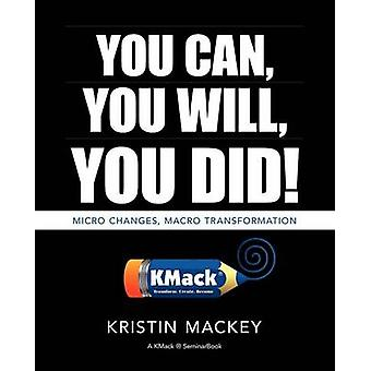 You Can You Will You Did Frequency Matters   Book One by Mackey & Kristin