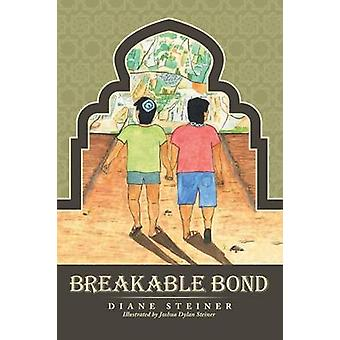 Breakable Bond by Steiner & Diane