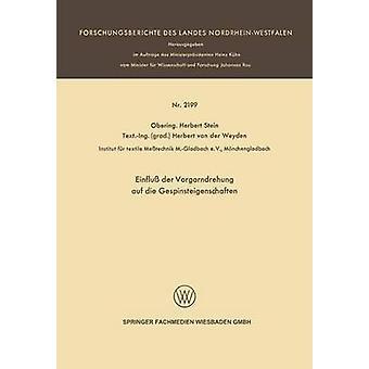 Einfluss Der Vorgarndrehung Auf Die Gespinsteigenschaften por Stein y Herbert