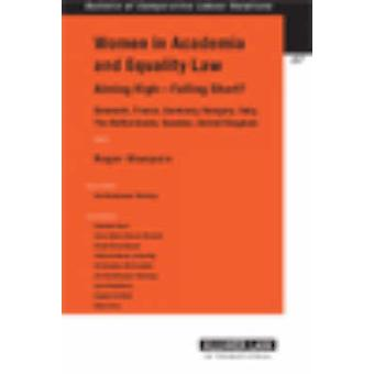 Women In Academia  Equality Law. Aiming High  Falling Short by NumhauserHenning & Ann