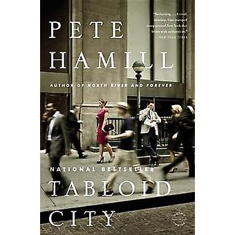 Tabloid City by Pete Hamill - 9780316020763 Book