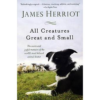 All Creatures Great and Small by James Herriot - 9780606355162 Book