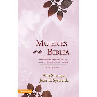 Mujeres de la Biblia - Un Devocional de Estudio Para un Ano Sobre las