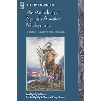 An Anthology of Spanish American Modernismo by Modern Language Associ