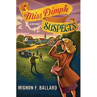 Miss Dimple Suspects by Mignon F Ballard - 9781250033208 Book