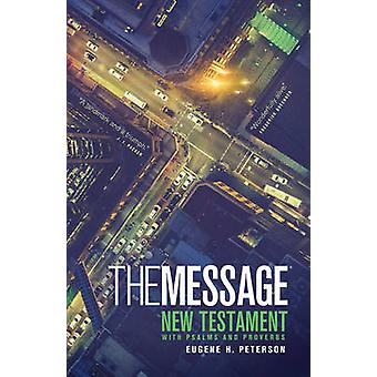Message Personal New Testament by Eugene H. Peterson - 9781600061356