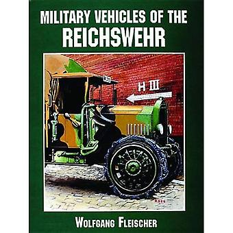 Military Vehicles of the Reichswehr (Schiffer Military/Aviation History)