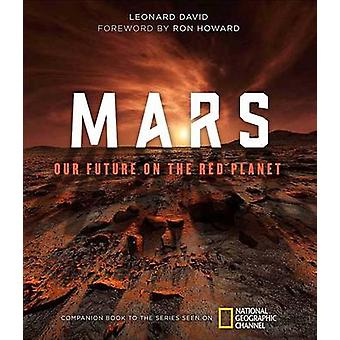Mars - Our Future on the Red Planet by Leonard David - 9781426217586 B