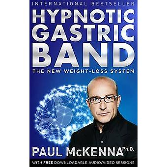Hypnotic Gastric Band - The New Weight-Loss System by Paul McKenna - H