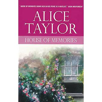 House of Memories by Alice Taylor