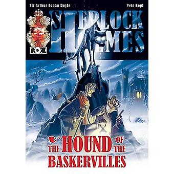 The Hound of The Baskervilles  A Sherlock Holmes Graphic Novel by Kopl & Petr
