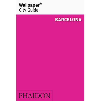 Wallpaper* City Guide Barcelona 2015 (Paperback) by Wallpaper*