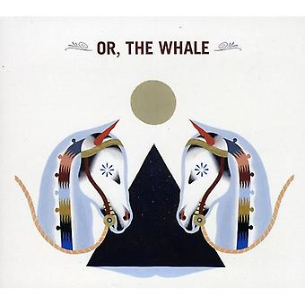 Or the Whale - Or the Whale [CD] USA import
