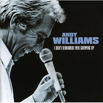 Andy Williams - I Don't Remember Ever Growing Up [CD] USA import
