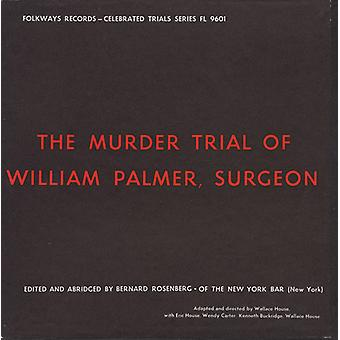 Eric House - importazione USA Murder Trial di William Palmer Surgeon [CD]