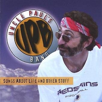Uncle Paul's Band - Songs About Life & Other Stuff [CD] USA import