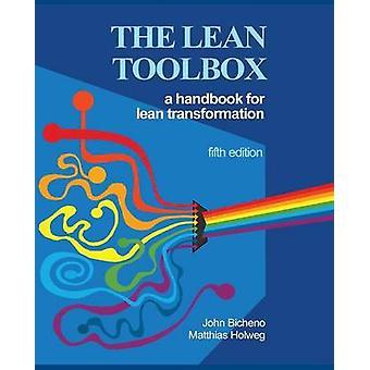 A caixa de ferramentas Lean 5ª edição pela John R Bicheno & Matthias Holweg