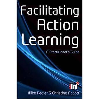 Vergemakkelijken van actie leren door Mike Pedler & Christine Abbott