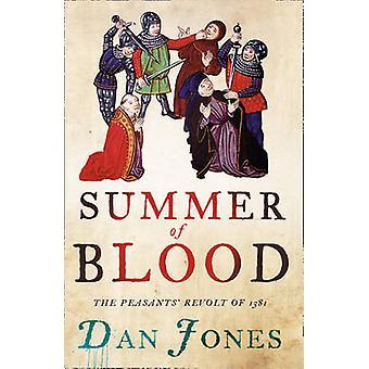 Sommeren Blood - bøndenes opprør i 1381 av Dan Jones - 97800072