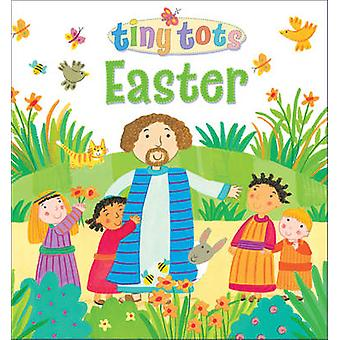 Tiny Tots Easter by Lois Rock - Kay Widdowson - 9780745964560 Book