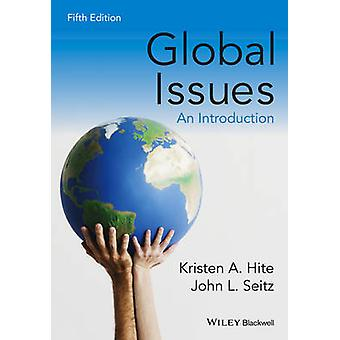 Global Issues - An Introduction (5th Revised edition) by Kristen A. Hi