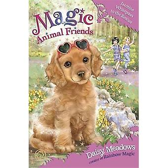 Magic Animal Friends - Jasmine Whizzpaws to the Rescue - Book 29 by Dai
