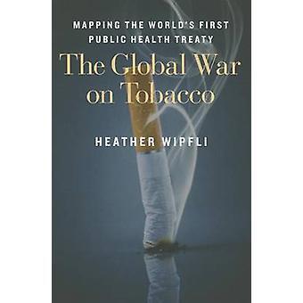 La guerre mondiale contre le tabac - cartographie de la santé publique suiv du monde