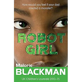 Robot Girl by Malorie Blackman - Matthew Griffin - 9781781124598 Book
