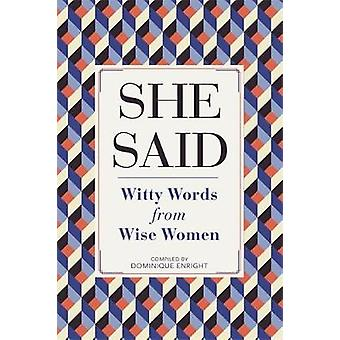 She Said - Witty Words from Wise Women by She Said - Witty Words from W
